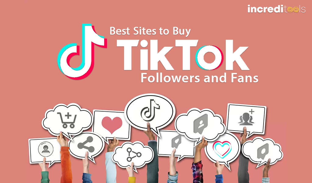 What are the things to check in the best place to buy TikTok followers?